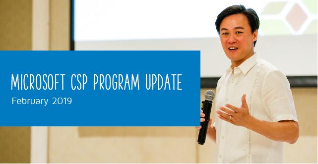 Microsoft CSP Program Update February 2019