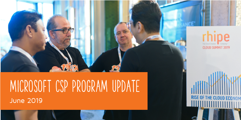 Microsoft CSP Program Update June 2019